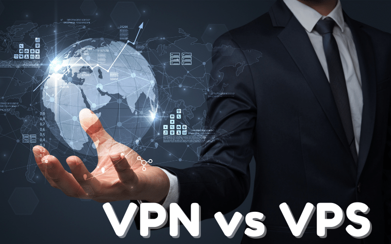 What Is The Difference Between VPN And VPS?